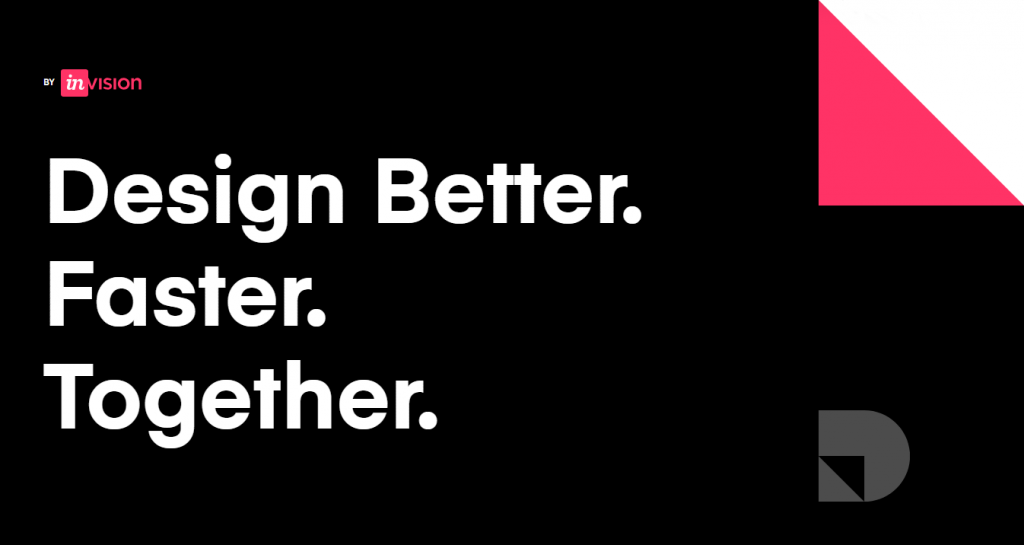 Design Better. Faster. Togather. by InVision.