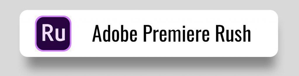 Premiere Pro Rush