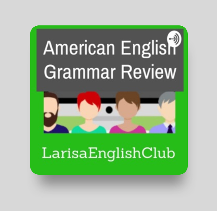 Подкаст American English Grammar Review