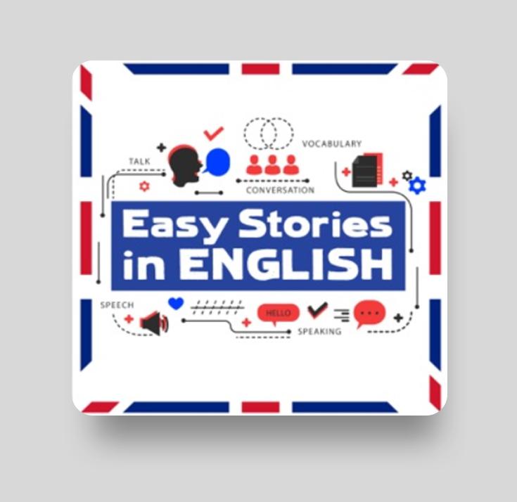 Подкаст для изучения британского английского Easy Stories in English