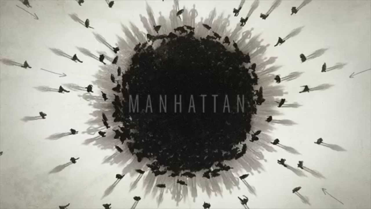 MANHATTAN: Main Titles