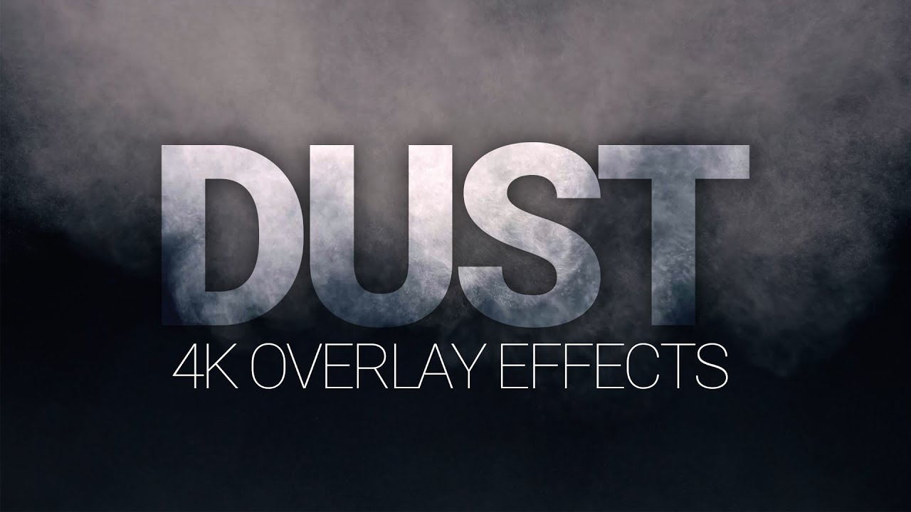 DUST - 4K Dust Overlays