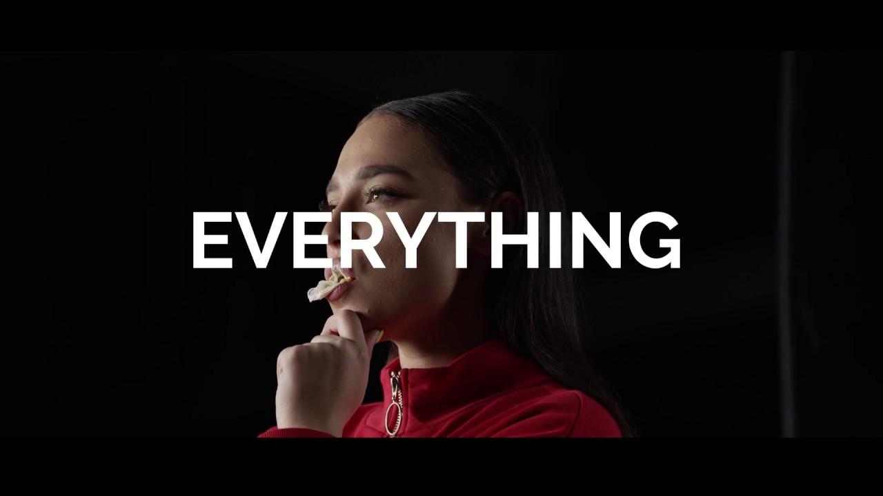 Everything!