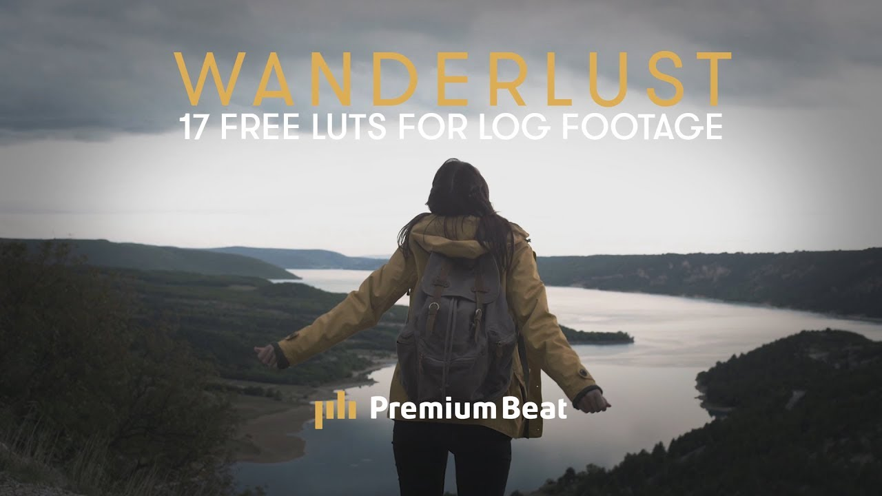 Wanderlust: 17 Free LUTs for LOG Footage | PremiumBeat.com